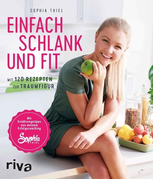 Sophia Thiel Kochbuch einfach schlank und fit