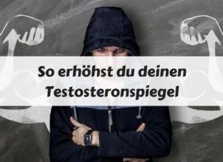 Testosteronspiegel erhöhen -natürliche Testosteron Booster
